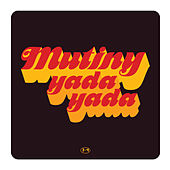 Yada Yada by Mutiny UK