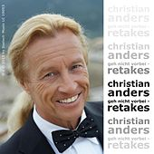 Christian Anders - Geh nicht vorbei - Retakes by Christian Anders