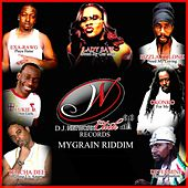 Mygrain Riddim by Various Artists