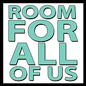 Room for All of Us by The Mowgli's
