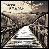 O Holy Night by Eowyn
