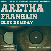 Blue Holiday von Aretha Franklin