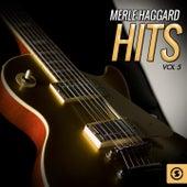 Merle Haggard Hits, Vol. 5 by Merle Haggard