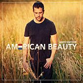 American Beauty by Andy Snitzer