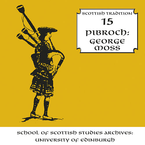 Pibroch by George Moss