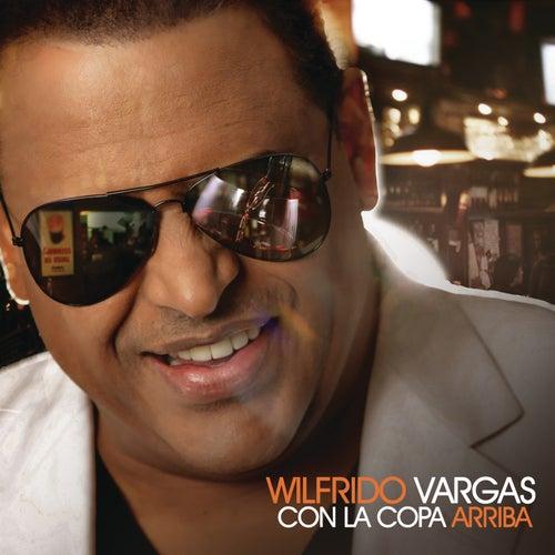 Con La Copa Arriba by Wilfrido Vargas