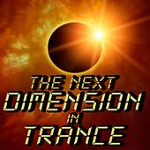 The Next Dimension in Trance by Various Artists