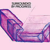Surrounded by Progress by Colossal Yes