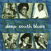 Deep South Blues by Various Artists