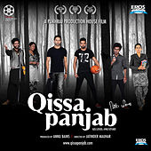Qissa Panjab (Original Motion Picture Soundtrack) by Various Artists