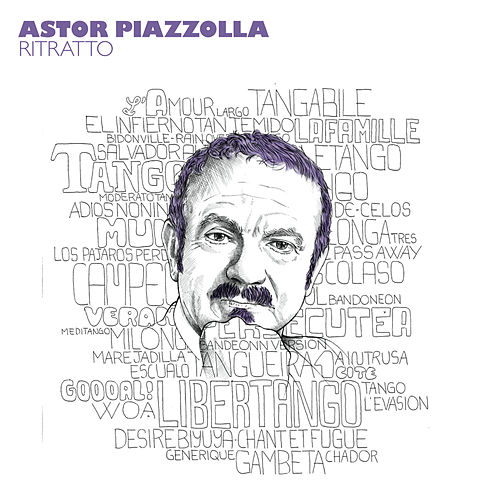Ritratto di Astor Piazzolla - Vol. 2 by Astor Piazzolla