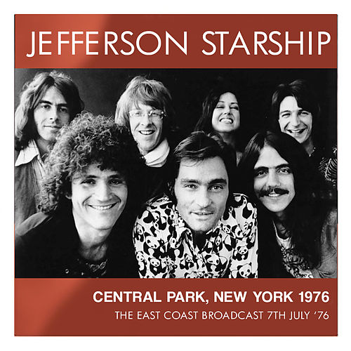 Central Park, New York 1976 (Live) von Jefferson Starship