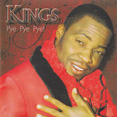 Pye Pye Pye by kings