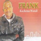 Kachema Wandi by frank