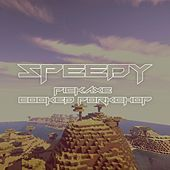 Pickaxe Cooked Porkchop (feat. Alvin River) by Speedy