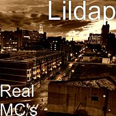 Real MC's by Lil Dap