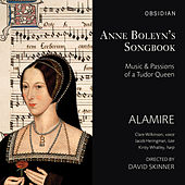 Anne Boleyn's Songbook: Music & Passions of a Tudor Queen by Various Artists