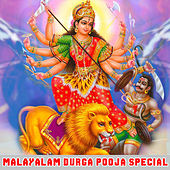 Malayalam Durga Pooja Special by Various Artists
