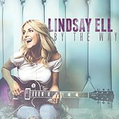 By The Way by Lindsay Ell
