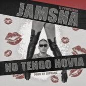 No Tengo Novia by Jamsha