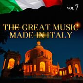 The Great Music Made in Italy Vol. 7 by Various Artists