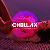Chillax (Smooth Chill-Out Sounds for Pure Relaxing), Vol. 2 by Various Artists