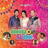 Dholida Na Dhol by Various Artists
