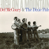 High On A Mountain by Del McCoury