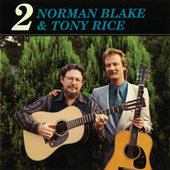 Norman Blake & Tony Rice 2 by Norman Blake