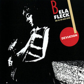 Deviation by Bela Fleck