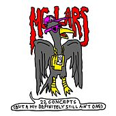 22 Concepts (But a Hit Definitely Still Ain't One) by MC Lars