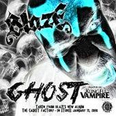 Ghost by Blaze Ya Dead Homie