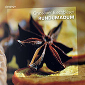 Rundumadum by Grassauer Blechbläser Ensemble