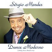 Dance Moderno (Analog Source Remaster 2015) by Sergio Mendes