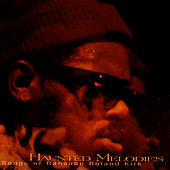 Haunted Melodies: Songs Of Rahsaan Roland Kirk by Rahsaan Roland Kirk