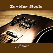 Zambian Music by JONES