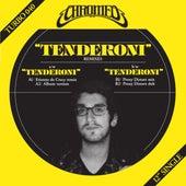 Tenderoni by Chromeo