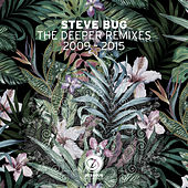 The Deeper Remixes by Steve Bug