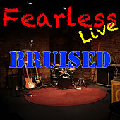 Fearless Live: Bruised (Live) von Various Artists