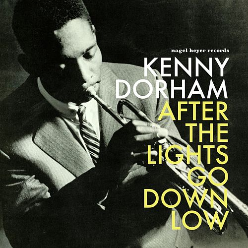 After the Lights Go Down Low by Kenny Dorham
