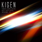 Kigen Power Compilation: Best Deep House Anthems, Vol. 1 by Various Artists