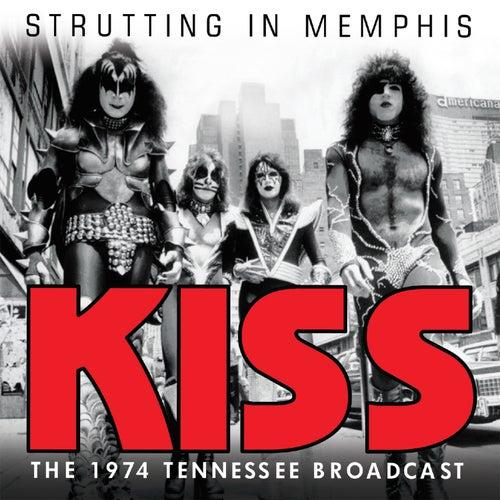 Strutting in Memphis (Live) von KISS