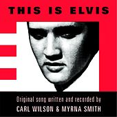 This Is Elvis by Carl Wilson