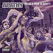 Where's Your Album?!! by Apathy
