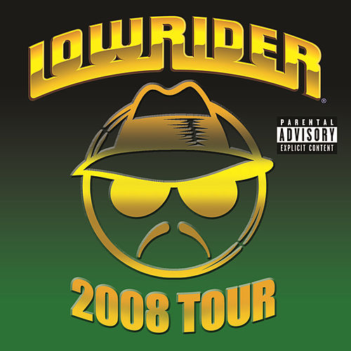 Lowrider 2008 Tour by Various Artists