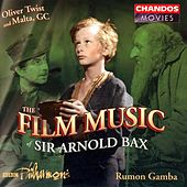 BAX: Film Music of Sir Arnold Bax by Various Artists