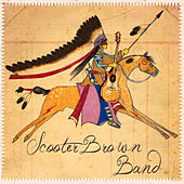 Scooter Brown Band by Scooter Brown Band