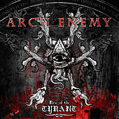 Rise of the Tyrant by Arch Enemy