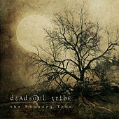 The January Tree by Dead Soul Tribe