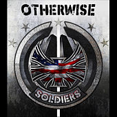 Soldiers by Otherwise